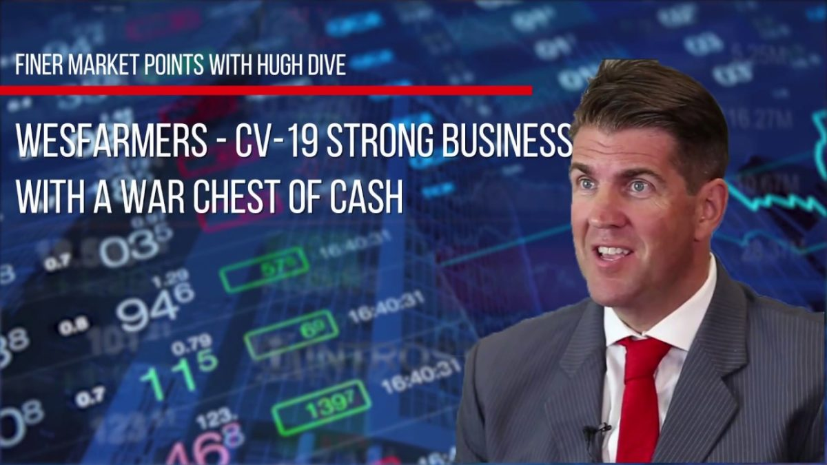Wesfarmers – CV-19 Strong Business with a War Chest of Cash